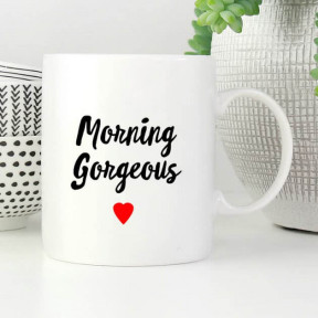 Morning Gorgeous Mug