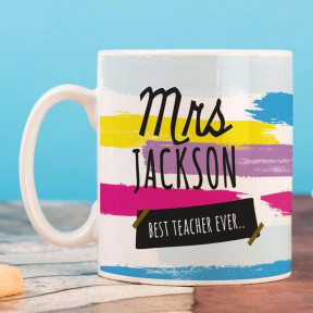 Personalised Mug - Best Teacher Ever (Multicolor)