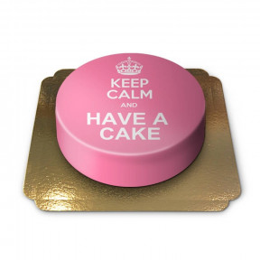 Keep Calm And .. - Cake, Pink (Small)