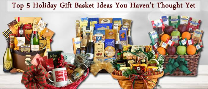 Top 5 Holiday Gift Basket Ideas You Haven't Thought Yet